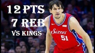 Boban Marjanovic 12 Pts 7 Reb Sacramento Kings Vs Philadelphia 76ers 114  123