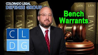 How to clear a bench warrant in Colorado