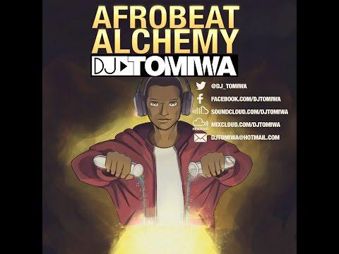 Afrobeat Alchemy mixed by DJ Tomiwa