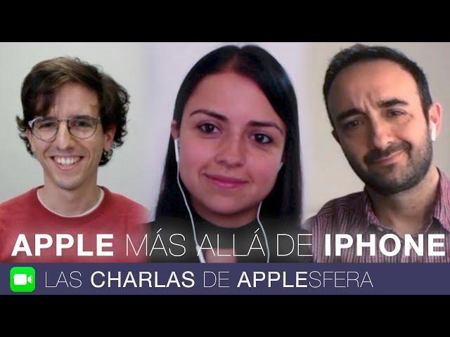 EL IPHONE NO ES LO MÁS IMPORTANTE | Las Charlas de Applesfera