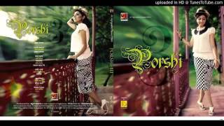 Bangla New 2013 Song Porshi 3 Full Album ♫