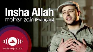 Maher Zain - Inchallah (Français) | Insha Allah (French Version) | Official Music Video