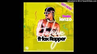 Hahiye - Deejay Lenzo Ft Fax Rapper