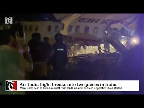 Air India flight breaks into two pieces in India