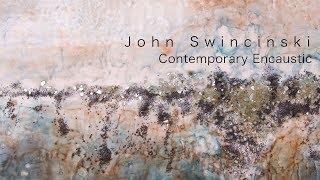 John Swincinski - Contemporary Encaustic