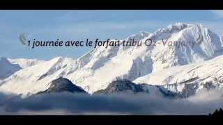 Vidéo Forfait Tribu Vaujany