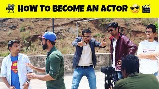 How To Become An Actor | JHAKAAS SHOTS | Comedy Video