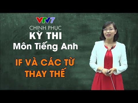 16. If & Các từ thay thế | Chinh phục kỳ thi THPTQG 2020- môn Tiếng Anh