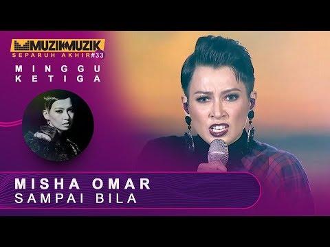 Misha Omar Sampai Bila Muzik Muzik 33