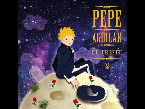 El Triste - Pepe Aguilar (Audio Oficial)