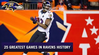 25 Greatest Games In Ravens History | Baltimore Ravens