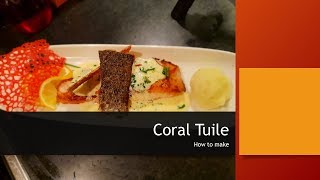 How to make Coral Tuile