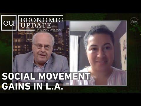 Economic Update: Social Movement Gains in L.A.