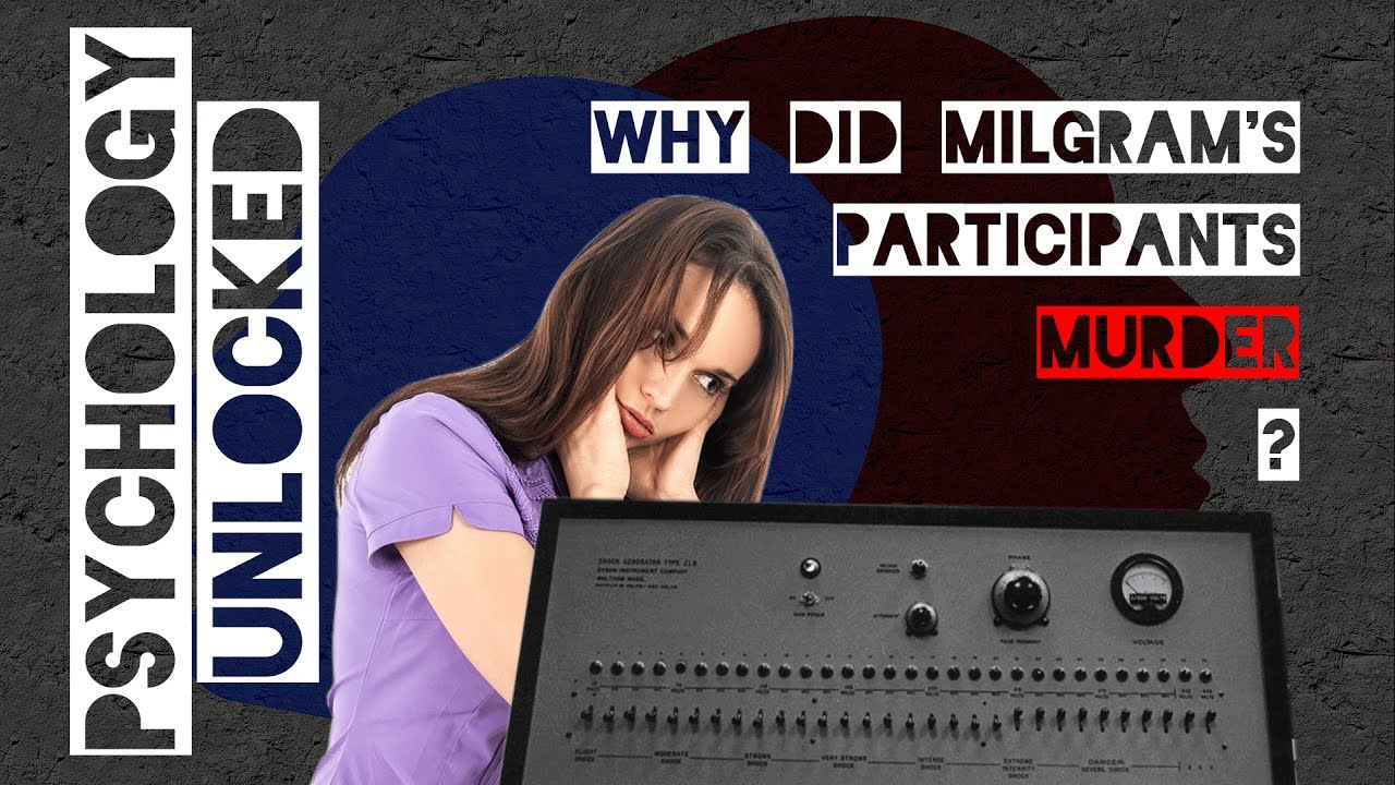 Why did Milgram's participants commit murder?