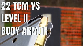 Armscor 22 TCM Defeats Level II Body Armor with ease!