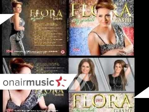 Flora Gashi - Sa shum te kam dasht