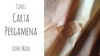 Simil CARTA PERGAMENA Home Made ( Carta/ How to/Riciclo) Arte per Te
