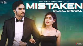 Mistaken - Dilraj Grewal Ft Pranati | Official Video | New Punjabi Song 2020 | Sumeet S | Saga Music