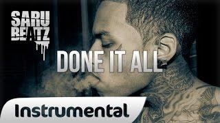 New School Rap Beat Hip Hop Instrumental ' Done It All ' - SaruBeatz ᴴᴰ