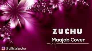 Maajab Cover By Zuchu