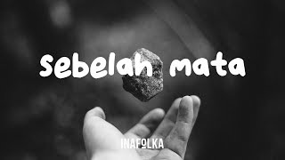 FourTwnty - Sebelah Mata (Lyric Video)