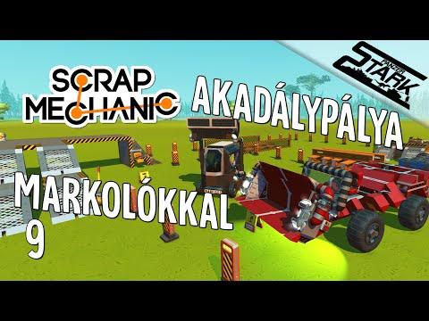 Scrap Mechanic - 9.Rész (Markoló Építés Akadálypályára) - Stark
