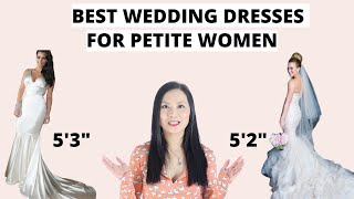 Best Wedding Dresses for Short Brides- 5 Must Have Styles!