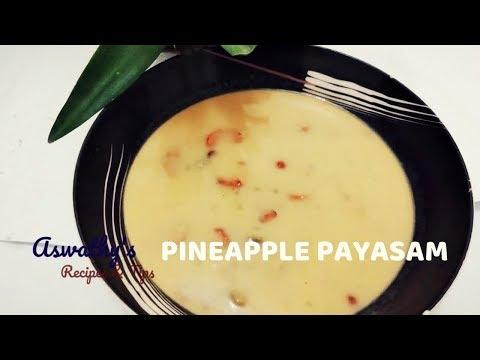 Pineapple Payasam |പൈൻ ആപ്പിൾ പായസം / കൈതച്ചക്ക പായസം