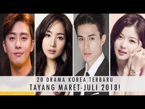20 drama korea terbaru tayang tahun 2018 part 2   maret juli