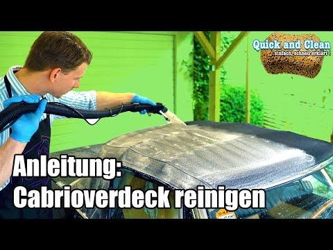 Cabrioverdeck reinigen // Schritt für Schritt // Anleitung zum Reinigen vom Cabriodach