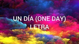 Un día (One Day) (Letra/Lyrics) - J Balvin, Dua Lipa, Bad Bunny, Tainy