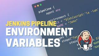 Jenkins Pipeline Tutorial: Environment Variables Explained