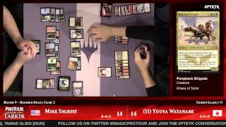 Pro Tour Khans of Tarkir Round 9 (Draft): Yuuya Watanabe vs. Mike Sigrist