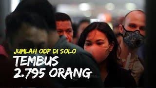 Jumlah ODP di Kota Solo Melonjak Drastis, Dinas Kesehatan Solo Sebut Tembus 2.795 Orang