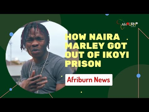 HOW NAIRA MARLEY GOT OUT OF IKOYI PRISON