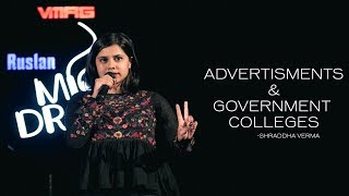 Advertisement & Government Colleges || Shraddha Verma || Mic Drop