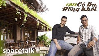 Chiều ở Cafe Cô Ba Đồng Khởi cùng kts Quốc Anh