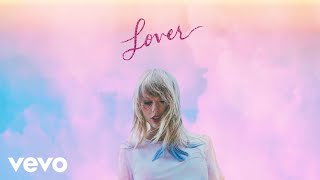 Taylor Swift   Miss Americana & The Heartbreak Prince (Official Audio)