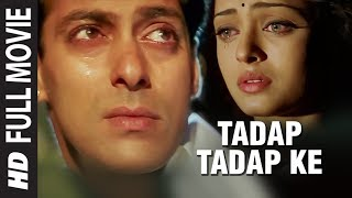 Tadap Tadap Ke - Hum Dil De Chuke Sanam - Full Video