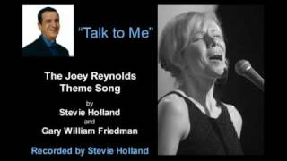 """Joey Reynolds Theme Song """"Talk To Me"""""""