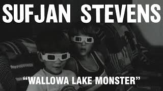 Download Youtube: Sufjan Stevens - Wallowa Lake Monster (Official Audio)