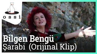 Bilgen Bengü / Şarabi (Orijinal Klip)