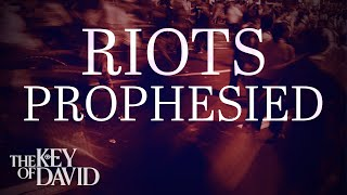 Riots Prophesied