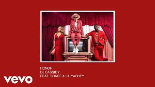 DJ Cassidy - Honor (Audio) ft. Grace, Lil Yachty