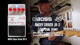 Boss&JHSPedals:JB-2ANGRYDRIVERLowGaindemowithStrat
