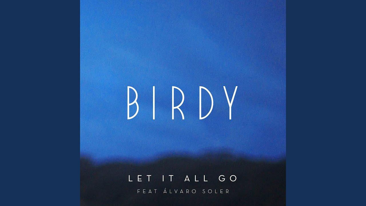 Lirik Lagu Let It All - Birdy dan Terjemahan
