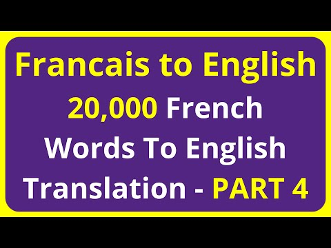 20,000 Francais Words To English Translation Meaning - PART 4 | Francais to English translation