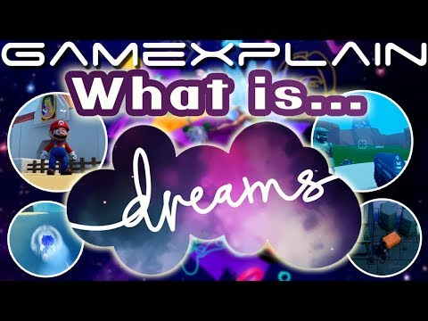 What is Dreams? (PS4)
