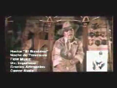 """Hector """" El Bambino """"   -   Noche De Travesura"""