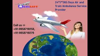 Use 24 Hours Medilift Air Ambulance Service in Mumbai with Doctor